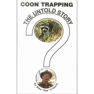 Coon Trapping: The Untold Story
